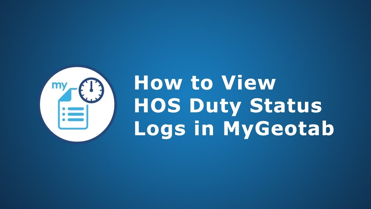 How to View HOS Duty Status Logs | MyGeotab