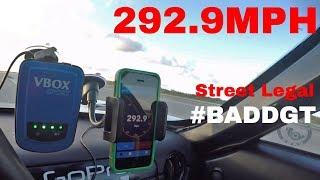 Street Legal BADDGT goes 292 9 MPH 470 KPH