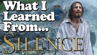What Scorsese's 'Silence' Teaches Us About Filmmaking [light spoilers]