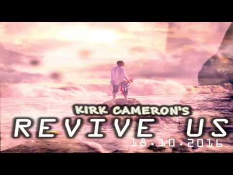 Kirk Camerons Revive Us New Movie 2016 Upcoming