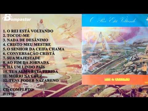 Luiz de Carvalho - O Rei está Voltando (Cd Completo) Bompastor 1975