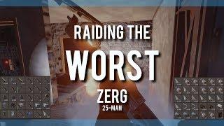 RUST STORY 6ㆍRaiding the WORST Zerg