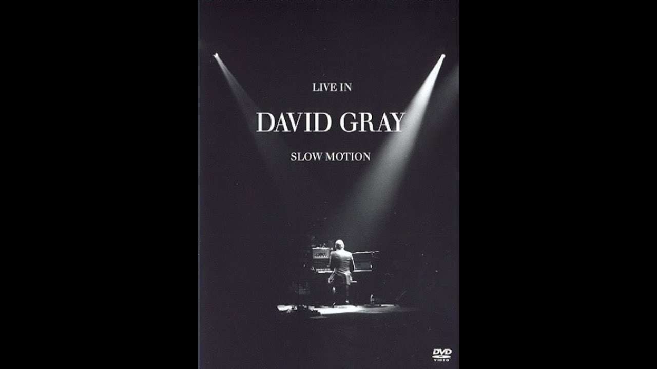 David Gray - Live In Slow Motion (full concert at London Hammersmith Apollo)