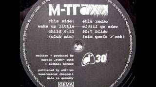 M-Traxx - Wake Up Little Child (Club Mix)