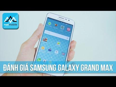 Đánh giá Samsung Galaxy Grand Max
