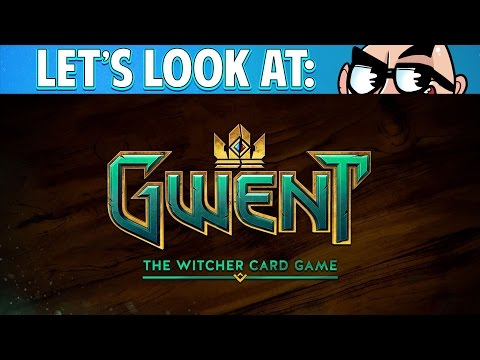 Let's Look At: Gwent: The Witcher Card Game! (Beta)