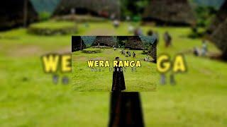 "Lagu manggarai terbaru ""WERA RANGA"" voc.Ferdi Dl"