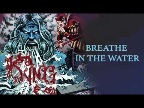Kyng - Breathe In The Water