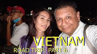 Vietnam Road Trip: Day at the Beach, Night on the Town  (Part 6)