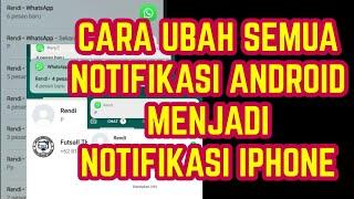 Download Mp3 Cara Mengubah Notifikasi Android Menjadi Notifikasi Iphone Di Semua Android