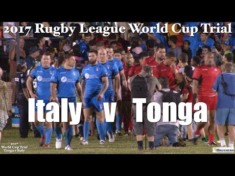 Tonga v Italy ~ 2017 Rugby League World Cup Trial @ Innisfail 20.10.17
