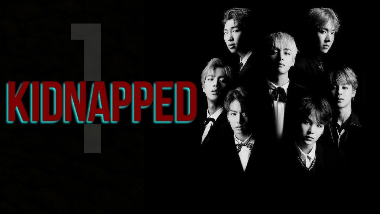 BTS Fanfic | Kidnapped - Ep  1