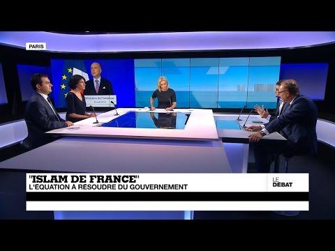 """""""Islam de France"""" : l'équation à résoudre du gouvernement (partie 2)"""