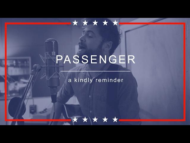 Passenger | A Kindly Reminder (with lyrics)