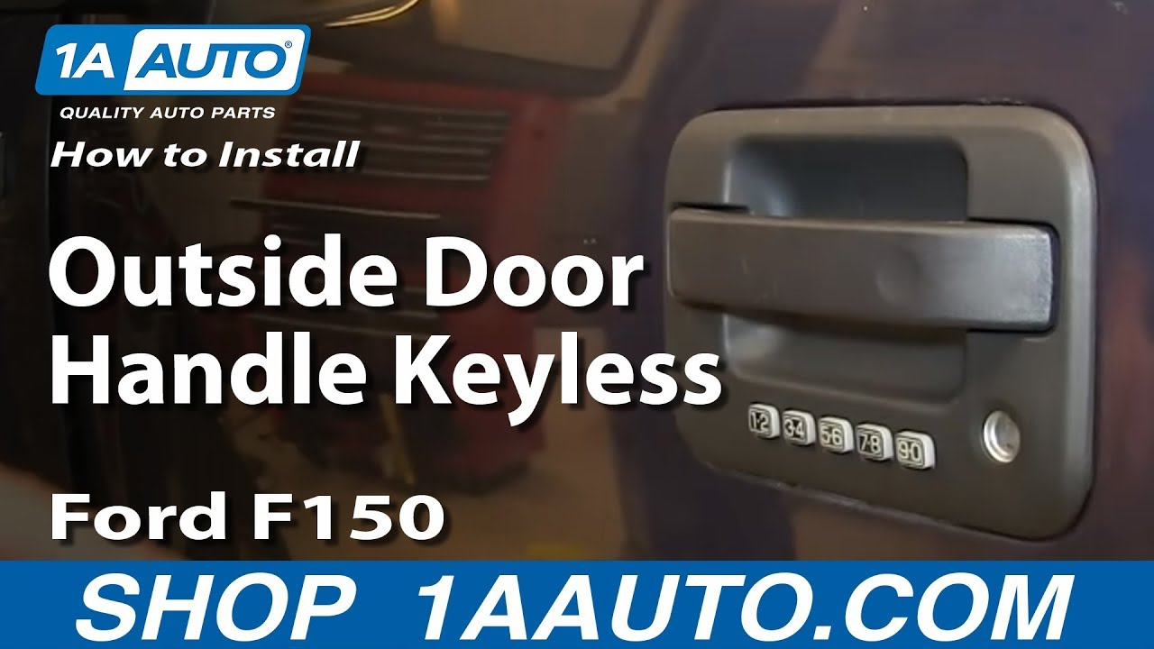 How to install replace outside door handle keyless entry 2004 08 ford f150 youtube