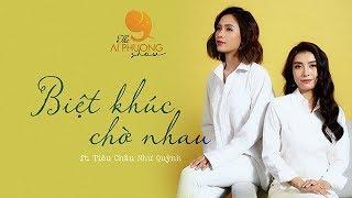 Biệt Khúc Chờ Nhau ( Cover ) - Ái Phương ft. Tiêu Châu Như Quỳnh   THE AI PHUONG SHOW   Season 1