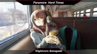[Nightcore] -  Hard Times // Paramore
