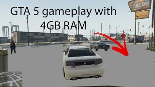 GTA 5 Gameplay test with 4GB RAM