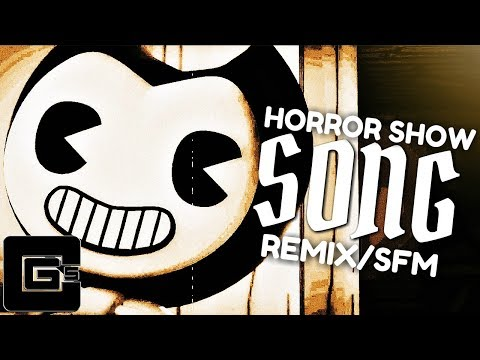 """BENDY AND THE INK MACHINE REMIX ▶ """"Horror Show"""" [SFM] 