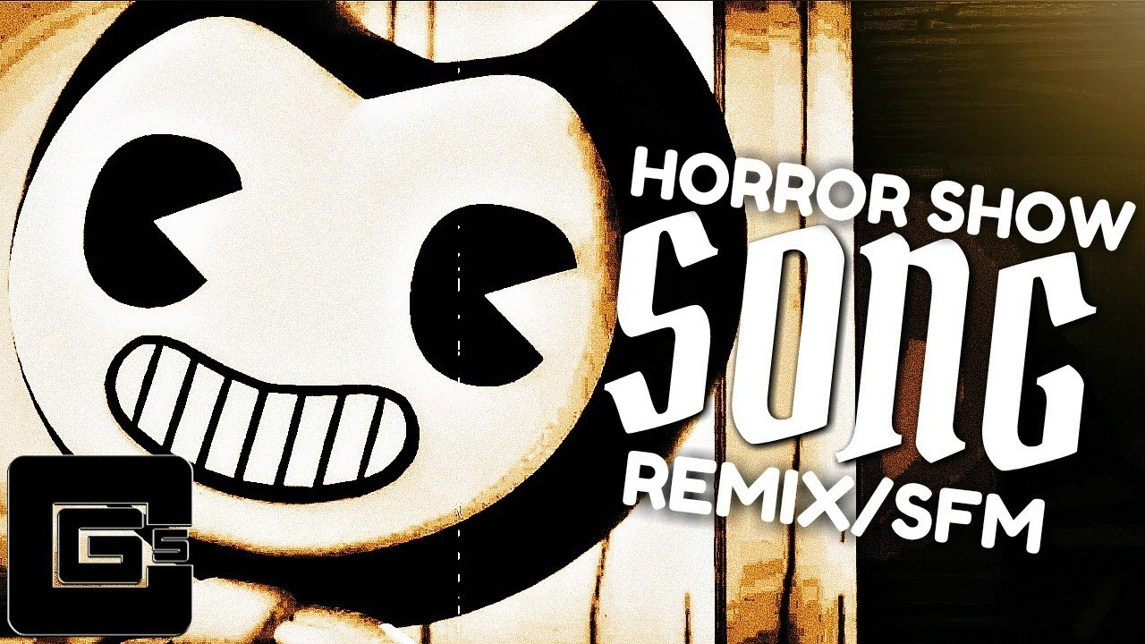 BENDY AND THE INK MACHINE REMIX 'Horror Show' [SFM] | CG5 ...