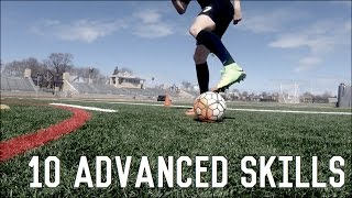 10 Advanced Skill Moves To Beat Defenders | Dribbling Skills Tutorial For Footballers/Soccer Players