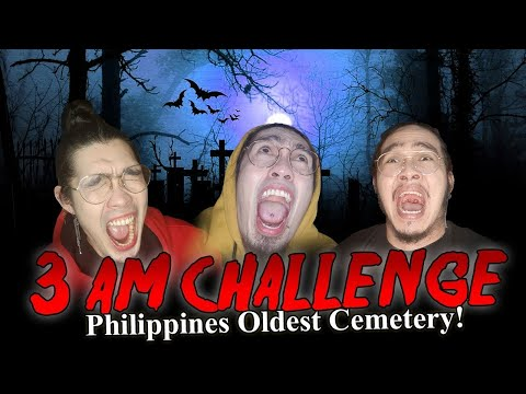 Brutal 3AM Challenge in Philippines Oldest Cemetery!
