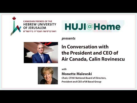CFHU HUJI@Home Webinar: In Conversation With Air Canada President And CEO, Calin Rovinescu