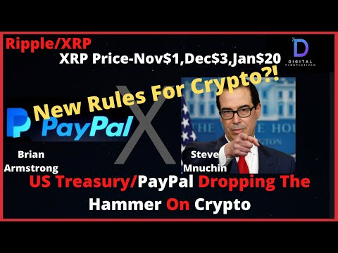 ripple/xrp-coinbase-whispers-us-treasury/paypal-drop-hammer-on-crypto,xrp-price-nov$1,dec$3,jan$20