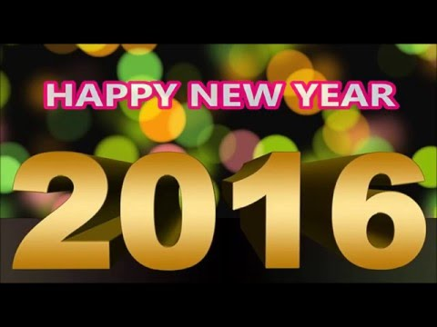 Happy New Year 2016! - New Year Wishes, Greetings, E-card, Download  Whatsapp Video for New Year 7