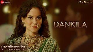 Dankila Full | Manikarnika | Kangana Ranaut | Prajakta S, Shrinidhi G, Siddharth M & Arunaja
