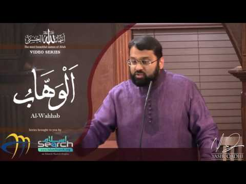 al-Wahhab ┇ Asma ul Husna ┇ 99 beautiful Names of Allah ┇ Yasir Qadhi ┇ IslamSearch