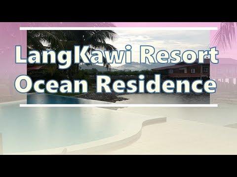 Langkawi hotel resort  ocean residence, 랑카위 숙소 호텔 리조트 오션 레지던스.ランカウイホテルリゾート.兰卡威兰卡威海洋度假村