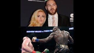 TYSON FURY'S WIFE BEGS TYSON FURY NOT TO TAKE THE DEONTAY WILDER REMATCH