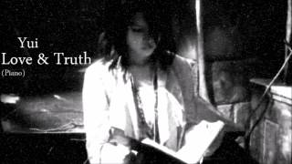 Yui   Love and Truth (Piano)