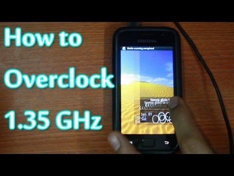 How to overclock Samsung Galaxy SL i9003 on Gingerbread