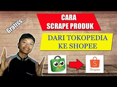 cara-scrape-produk-dari-tokopedia-ke-shopee---gratis