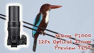 NIKON P1000 Coolpix preview TEST