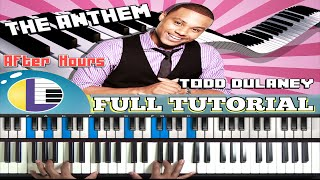 How to play THE ANTHEM by TODD DULANEY (Won the Victory) William Murphy/Planetshakers piano tutorial