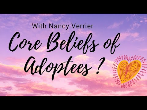Core Beliefs of Adoptees MUST WATCH FOR ADOPTIVE PARENTS by Nancy Verrier Part 2 The Primal Wound