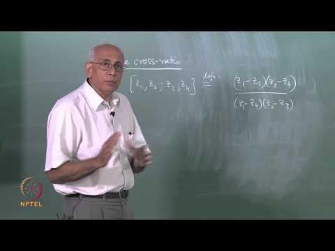 Mod-05 Lec-11 Möbius transformations (Part I)