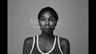 Model Tips: Facial Angles and Emotions