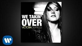 Victoria Duffield - We Takin