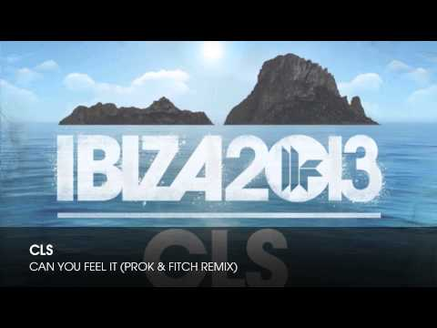 CLS - Can You Feel It (Prok & Fitch Remix)