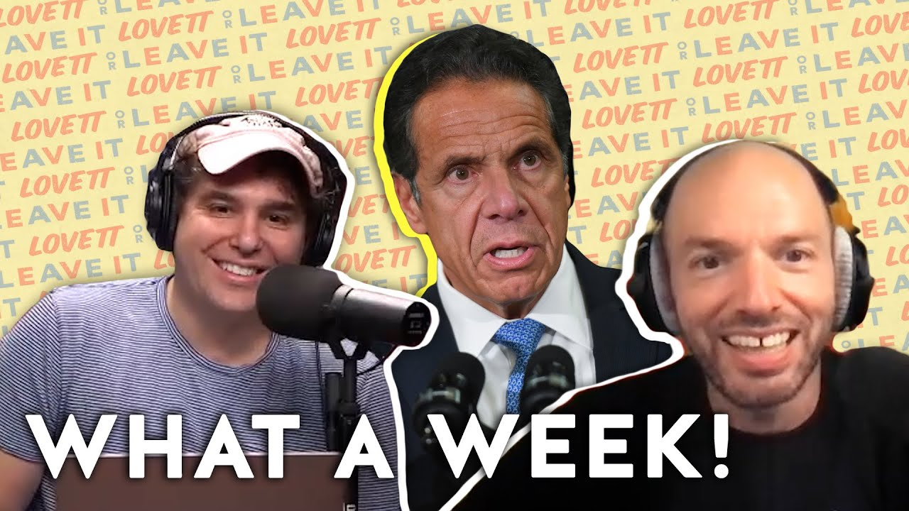 Download Lovett and Paul Scheer React to the Andrew Cuomo Scandal | Lovett or Leave It