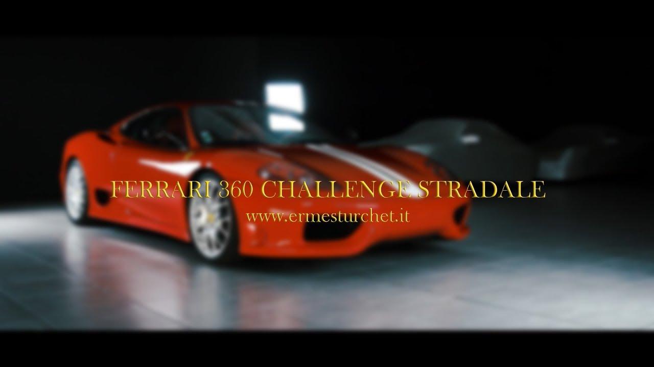 FERRARI 360 CHALLENGE STRADALE | by Ermes Turchet S.r.l.