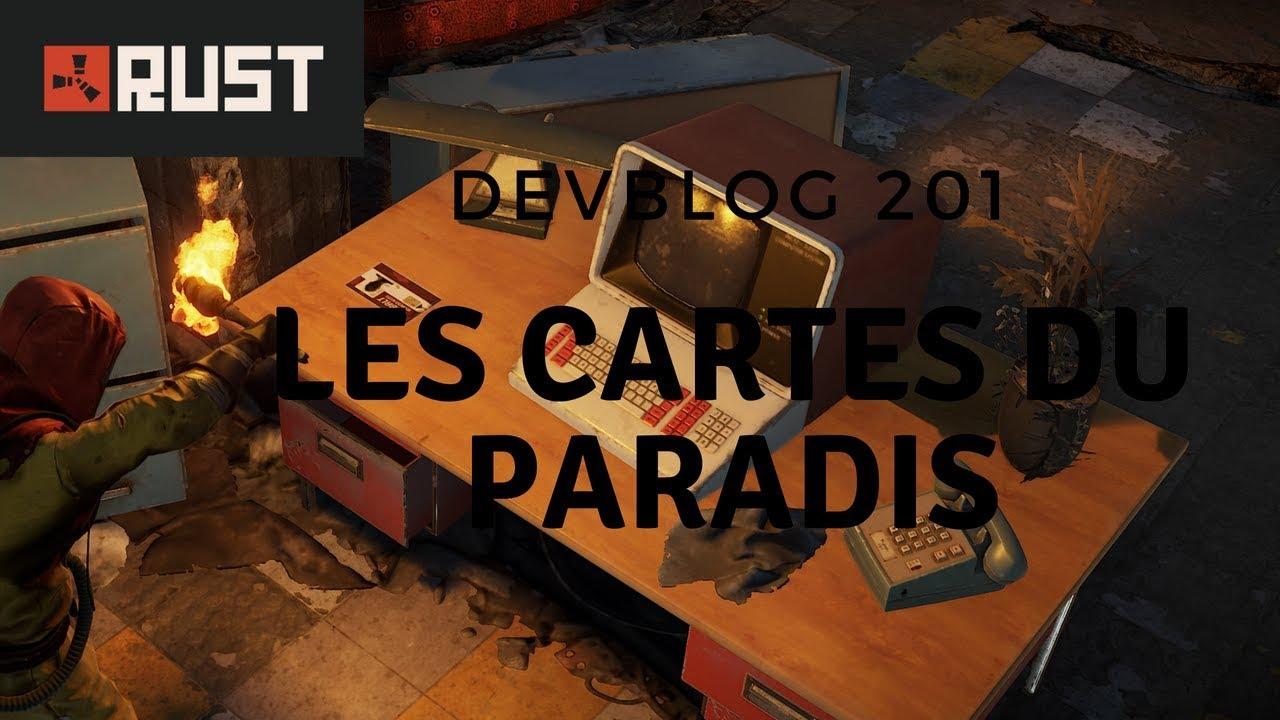 Carte Bleue Rust.Rust Fr Devblog 201 Les Cartes Du Paradis