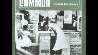 Common (Feat J.Dilla) - Nag Champa (Afrodisiac For The World)