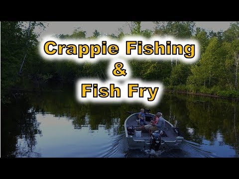 Crappie Fishing And Fish Fry - Chippewa Flowage - Hayward Wisconsin