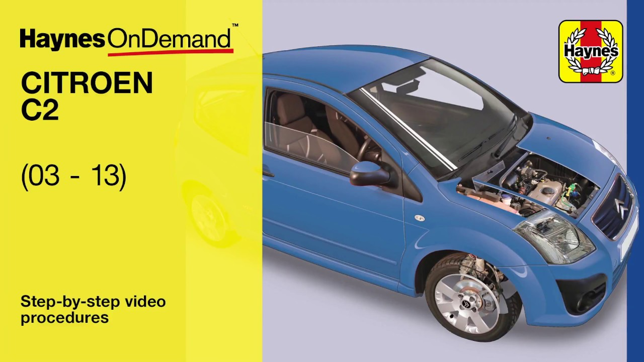 hight resolution of fix your citroen c2 2003 2010 with haynes s video tutorials haynes manuals