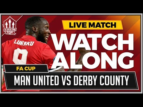Manchester United vs Derby County LIVE Stream Watchalong